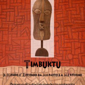 TIMBUKTU – Percorso di autoconsapevolezza contenuto dalle trame narrative
